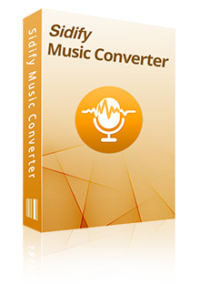 Download Sidify Spotify Music Converter and Apple Music Converter