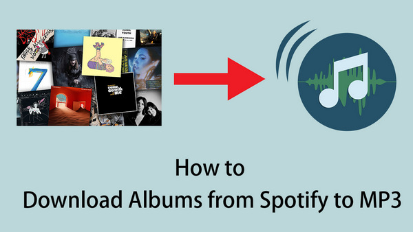 download spotify albums to mp3